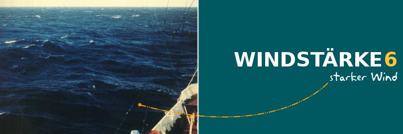 Bei einer Windstärke von 6 herrscht ein starker Wind vor.