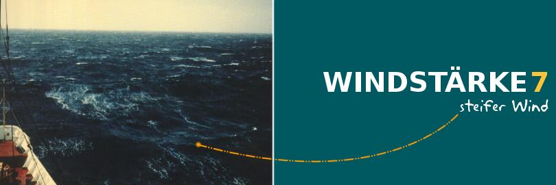 Bei einer Windstärke von 7 herrscht ein steifer Wind vor.